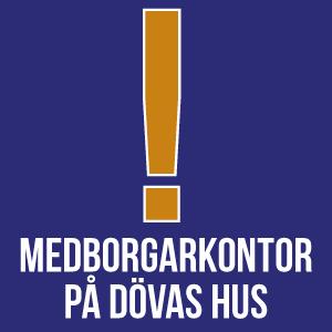 Medborgarkontor på Dövas Hus