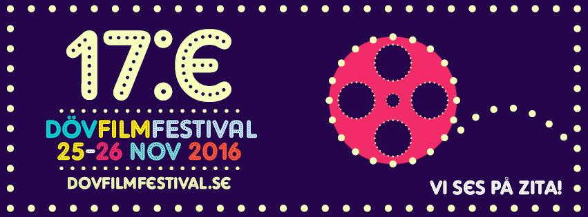 17:e Dövfilmfestival 25-26 november 2016. Välkommen!